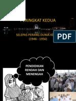 PERKEMBANGAN SISTEM PENDIDIKAN DI MALAYSIA SEBELUM MERDEKA PERINGKAT KEDUA