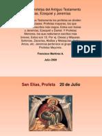 Elías,Ezequiel y Jeremias profetas