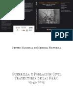 Guerrilla y Población Civil. Trayectoria de Las FARC 1949 - 2013