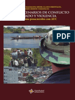 Nororiente y Magdalena Medio, Llanos Orientales, Suroccidente y Bogotá DC. Nuevos Escenarios de Conflicto Armado y Violencia