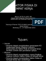 k3 Faktor Fisika Di Tempat Kerja