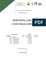 Trabajo Geopolitica Comunidad Andina, Alba  y Mercosur