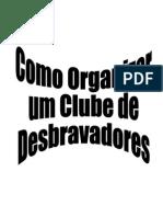 Como Organizar Um Clube de Desbravadores