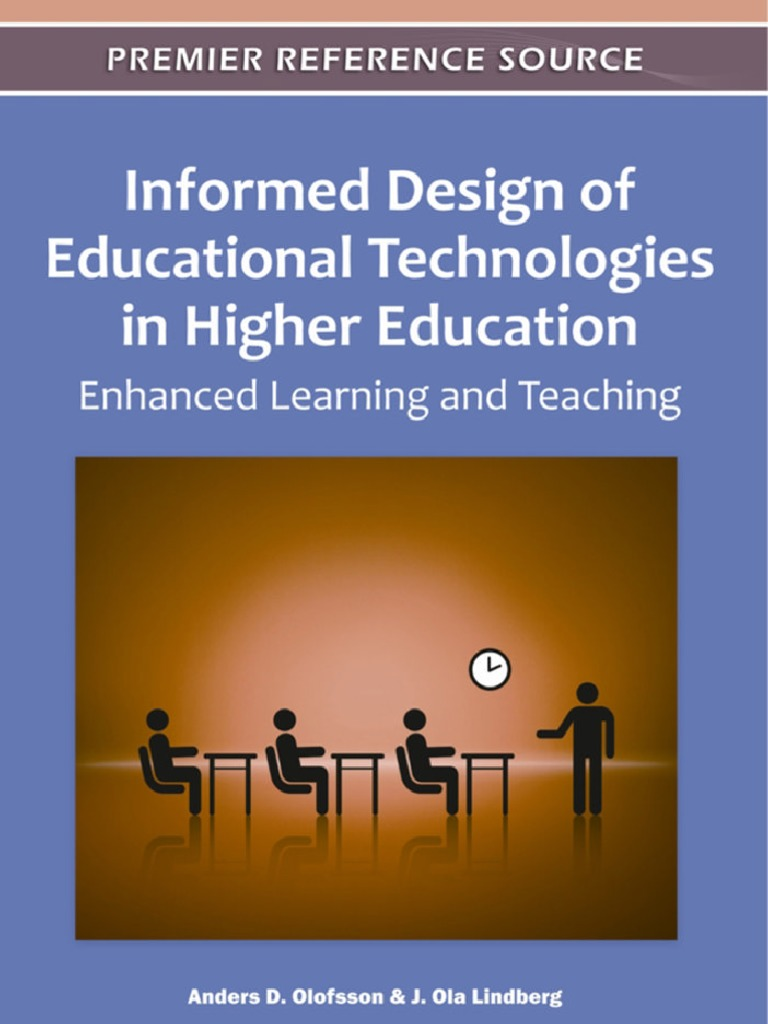 Informed design of educational technologies in higher education informed design of educational technologies in higher education enhanced learning and teaching educational technology design fandeluxe Gallery