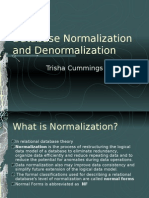 Database Normalization and Denormalization