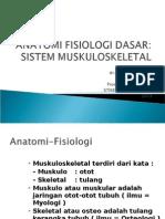 Anatomi Fisiologi Dasar Muskulo