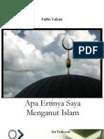 Apa Ertinya Saya Menganut Islam