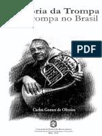 Carlos Gomes - História da Trompa e a Trompa no Brasil