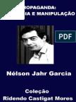 Propaganda - ideologia e manipulaç¦o