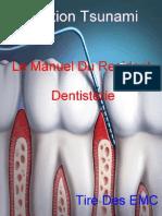 Le Manuel Du Resident - Dentisterie