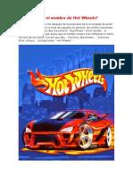 Cómo Surgió El Nombre de Hot Wheels