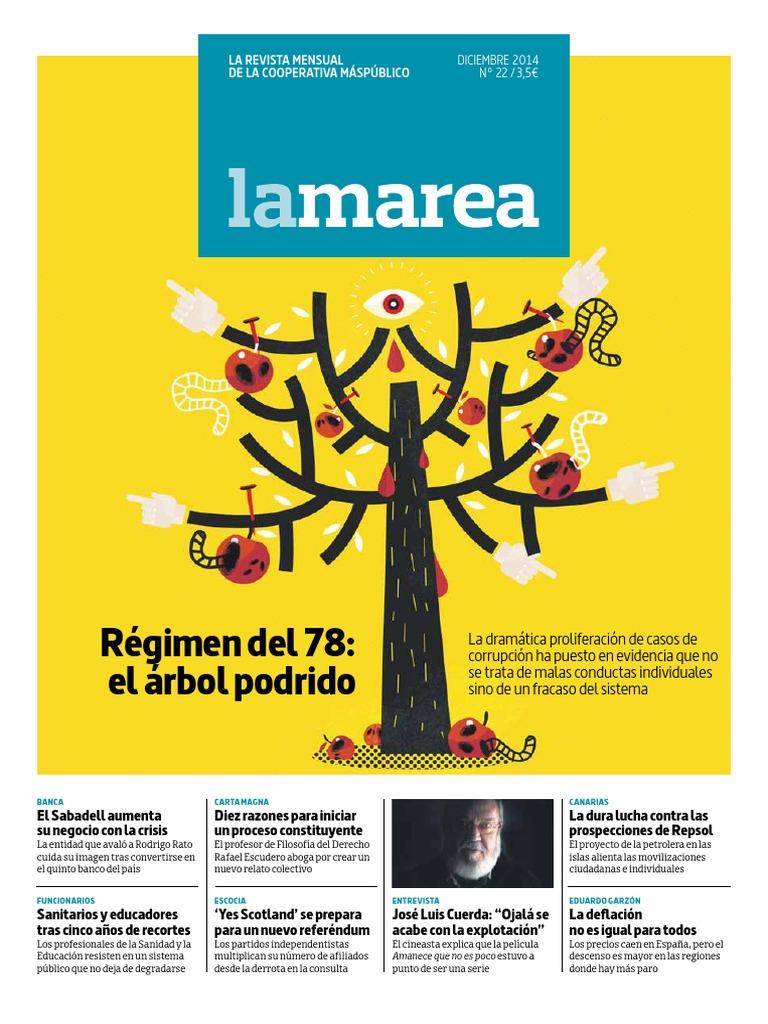 La Marea Diciembre 2014. Régimen del 78  el árbol podrido. 64275fff325