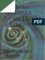 Mechanics and Theory of Relativity [ A. N. Matveev (1989)]