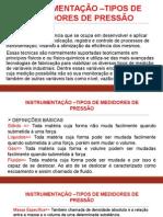 Aula 03 - Instrumentação – Medidores de Pressão