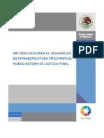 DGAT Metodologia Para El Desarrollo de Infraestructura Fisica Para El Nuevo Sistema de Justicia Penal