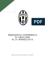 Juventus FC, Situazione Trimestrale al 31.03.2015
