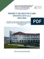 Proiect de Dezvoltare Instituţională 2014-2015