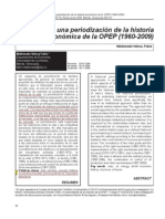 Hacia una periodización de la historia económica de la OPEP (1960-2009)  Actualidad Contable FACES Año 12 Nº 18, Enero-Junio 2009. Mérida. Venezuela (54-72