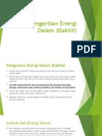 Pengertian Energi Dalam (Dakhil)