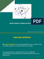 Nucleo Atomico y Modos de Decaimiento