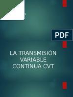 La Transmisión Variable Continua Cvt