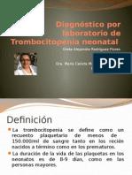 Diagnóstico Por Laboratorio de Trombocitopenia Neonatal