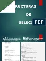 ESTRUCCURA DE SELECCION en JAVA Y C++