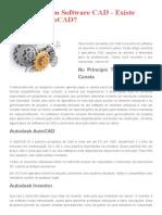 Escolhendo Um Software CAD - Existe Apenas o AutoCAD