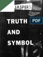 Truth and Symbol - Karl Jaspers (Twayne, 1959)