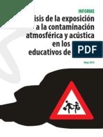 Análisis de la exposición a la contaminación atmosférica y acústica en los centros educativos de Madrid