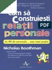 Cum Sa Construiesti Relatii Personale-Nicholas Boothman