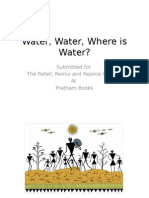 Water, Water, Where is the Water- By Raena Iyer
