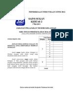 Soalan Percubaan Sains Sukan STPM P1 (Kelantan)