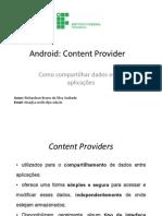 Content Provider - Como Compartilhar Dados Entre Aplicações Android