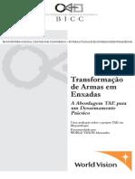 Transformação Das Armas Em Enxadas