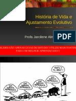 Historia de Vida e Ajustamento Evolutivo