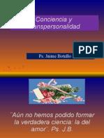 Conciencia y Transpersonalidad. Ps. Jaime Botello Valle