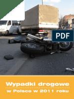 Wypadki Drogowe w Polsce w 2011