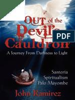 Out of the Devil's Cauldron - John Ramirez