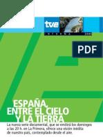 España, Entre El Cielo Y La Tierra - Capítulos