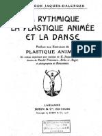 Méthode Jaques-Dalcroze. [VIme] partie. La plastique animée