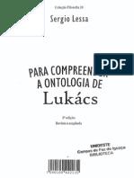 LESSA, Sergio - Para Compreender a Ontologia de Lukács Cap I a VI