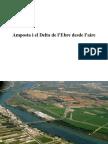 Amposta i El Delta de l'Ebre Desde