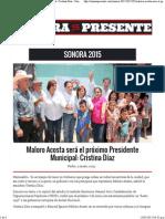 09-05-15 Maloro Acosta será el próximo Presidente Municipal. Cristina Díaz