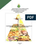 BIANCA RAFAELLA DE OLIVEIRA - A GASTRONOMIA COMO PRODUTO TURÍSTICO uma análise do potencial gastronômico da cidade de NatalRN.pdf