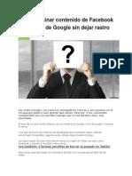 Cómo Eliminar Contenido de Facebook y YouTube de Google Sin Dejar Rastro