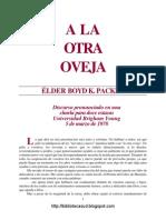A La Otra Oveja - Elder Boyd k. Packer