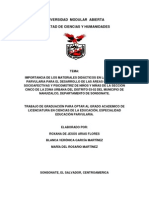 IMPORTANCIA DE LOS MATERIALES DIDÁCTICOS EN LA EDUCACIÓN PARVULARIA PARA EL DESARROLLO DE LAS ÁREAS COGNITIVAS, SOCIOAFECTIVAS Y PSICOMOTRIZ DE NIÑOS Y NIÑAS DE LA SECCIÓN CINCO DE LA ZONA URBANA DEL DISTRITO 03-02 DEL MUNICIPIO DE NAHUIZALCO, DEPARTAMENTO DE SONSONATE.