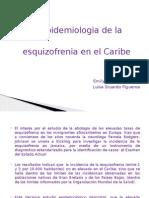 La Epidemiologia de La Esquizofrenia en El Caribe