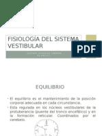 Fisiología Del Sistema Vestibular